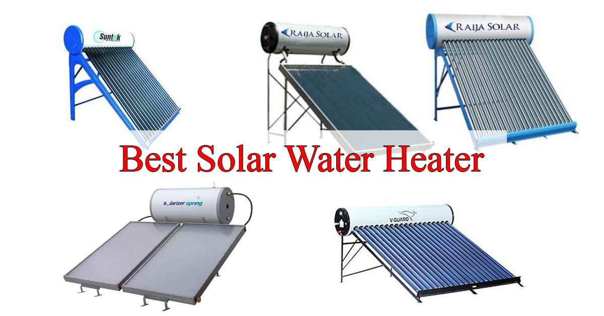 best solar water heater reviews in India